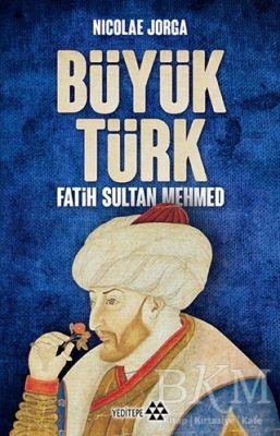 Büyük Türk - Fatih Sultan Mehmed