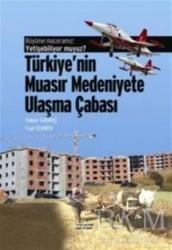 Değişim Yayınları - Ders Kitapları - Büyüme Maceramız: Yetişebiliyor muyuz? Türkiye'nin Muasır Medeniyetlere Ulaşma Çabası