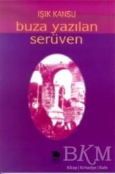 İmge Kitabevi Yayınları - Buza Yazılan Serüven