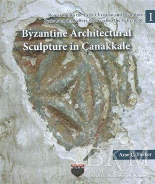 Byzantine Architectural Sculpture in Çanakkale