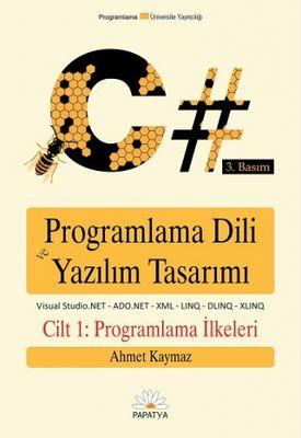 C# Programlama Dili ve Yazılım Tasarımı