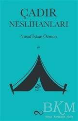 Bengisu Yayınları - Çadır Neslihanları