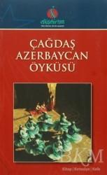 Türk Dünyası Vakfı - Çağdaş Azerbaycan Öyküsü