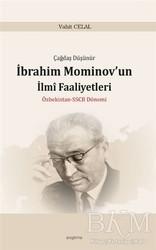 Araştırma Yayınları - Çağdaş Düşünür İbrahim Mominov'un İlmi Faaliyetleri