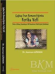 Fenomen Yayıncılık - Çağdaş İran Romancılığında Feriba Vefi
