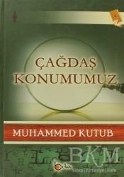 Beka Yayınları - Çağdaş Konumumuz