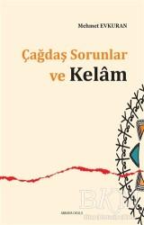 Ankara Okulu Yayınları - Çağdaş Sorunlar ve Kelam