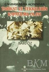 Can Yayınları (Ali Adil Atalay) - Çağdaşlaşma Açısından Tarikat ve Tekkelerin Kapatılma Olayı