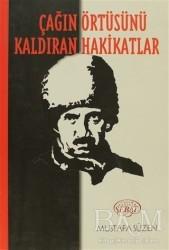 Sebat Yayınları - Çağın Örtüsünü Kaldıran Hakikatlar