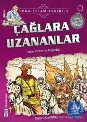 Genç Timaş - Çağlara Uzananlar / Türk - İslam Tarihi 5