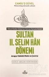 Ravza Yayınları - Sultan 2. Selim Han Dönemi - Kanuni Sultan Süleyman Sonrası Osmanlı Devleti