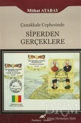 Paradigma Akademi Yayınları - Akademik Kitaplar - Çanakkale Cephesinde Siperden Gerçeklere