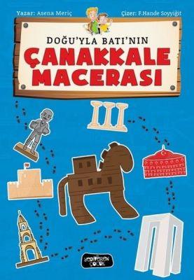 Doğu ile Batının Çanakkale Macerası