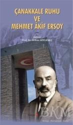 Kurgan Edebiyat - Çanakkale Ruhu ve Mehmet Akif Ersoy