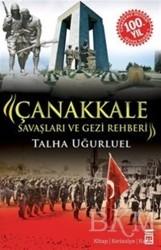 Timaş Yayınları - Çanakkale Savaşları ve Gezi Rehberi