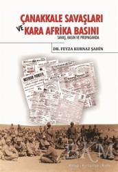 Berikan Yayınları - Çanakkale Savaşları ve Kara Afrika Basını