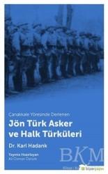 Hiperlink Yayınları - Çanakkale Yöresinde Derlenen Jön Türk Asker ve Halk Türküleri