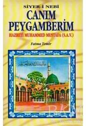Temir Yayınları - Canım Peygamberim Hazreti Muhammed Mustafa