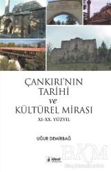 İdeal Kültür Yayıncılık - Çankırı'nın Tarihi ve Kültürel Mirası