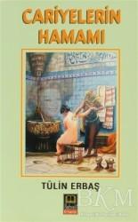 Babıali Kitaplığı - Cariyelerin Hamamı