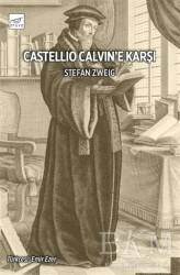 Pruva - Castellio Calvin'e Karşı
