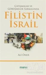 Mana Yayınları - Çatışmalar ve Görüşmeler Sarmalında Filistin - İsrail
