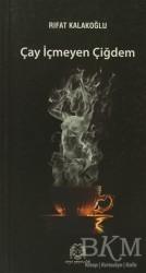 Arya Yayıncılık - Çay İçmeyen Çiğdem