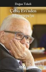 Yapı Kredi Yayınları - Çebiş Evi'nden Hisartepe'ye