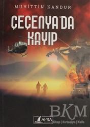 Apra Yayıncılık - Çeçenya'da Kayıp