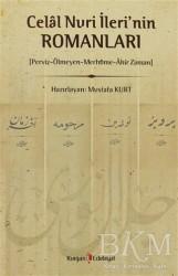 Kurgan Edebiyat - Celal Nuri İleri'nin Romanları