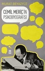 Timaş Yayınları - Cemil Meriç'in Psikobiyografisi