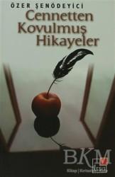 Kesit Yayınları - Cennetten Kovulmuş Hikayeler