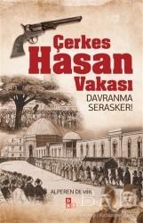 Babıali Kültür Yayıncılığı - Çerkes Hasan Vakası