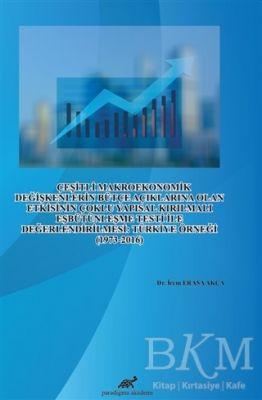 Çeşitli Makroekonomik Değişkenlerin Bütçe Açıklarına Olan Etkisinin Çoklu Yapısal Kırılmalı Eşbütünleşme Testi İle Değerlendirilmesi: Türkiye Örneği 1973-2016