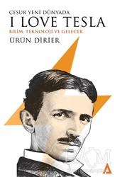 Kanon Kitap - Cesur Yeni Dünyada I Love Tesla