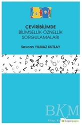 Hiperlink Yayınları - Çeviribilimde Bilimsellik-Öznellik Sorgulamaları