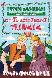 Çıra Çocuk Yayınları - Ceviz Ağacındaki Prenses