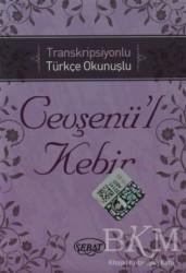 Sebat Yayınları - Cevşenü'l Kebir Kod:1024