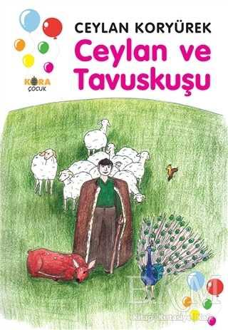 Ceylan ve Tavuskuşu