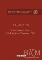 On İki Levha Yayınları - Ceza Mahkemesi Kararlarının Hukuk Mahkemesi Bakımından Etkileri