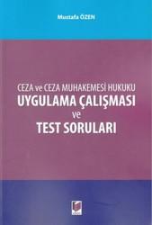 Adalet Yayınevi - Ceza ve Ceza Muhakemesi Hukuku Uygulama Çalışması ve Test Soruları