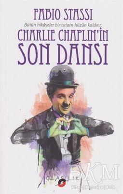 Charlie Chaplin'in Son Dansı