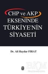 Tekin Yayınevi - CHP ve AKP Ekseninde Türkiye'nin Siyaseti
