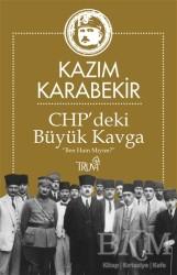 Truva Yayınları - CHP'deki Büyük Kavga