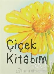 Kumdan Kale - Çiçek Kitabım