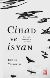 Timaş Yayınları - Cihad ve İsyan
