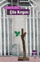 Okur Kitaplığı - Çile Kırgını