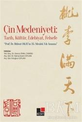 Kesit Yayınları - Çin Medeniyeti: Tarih, Kültür, Edebiyat, Felsefe