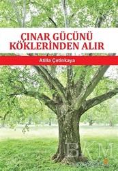 Cinius Yayınları - Çınar Gücünü Köklerinden Alır