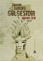 Yitik Ülke Yayınları - Çınarın Gururu Gölgesidir
